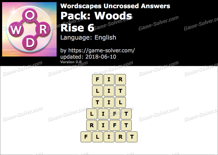 Wordscapes Uncrossed Woods-Rise 6 Answers