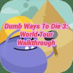Dumb Ways To Die 3: World Tour Walkthrough