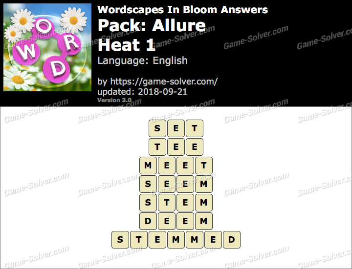 Wordscapes In Bloom Allure-Heat 1 Answers