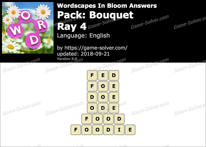 Wordscapes In Bloom Bouquet-Ray 4 Answers