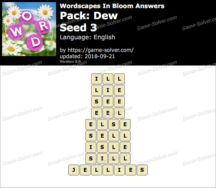 Wordscapes In Bloom Dew-Seed 3 Answers