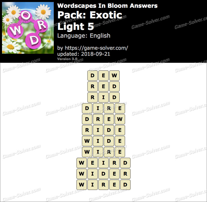Wordscapes In Bloom Exotic-Light 5 Answers