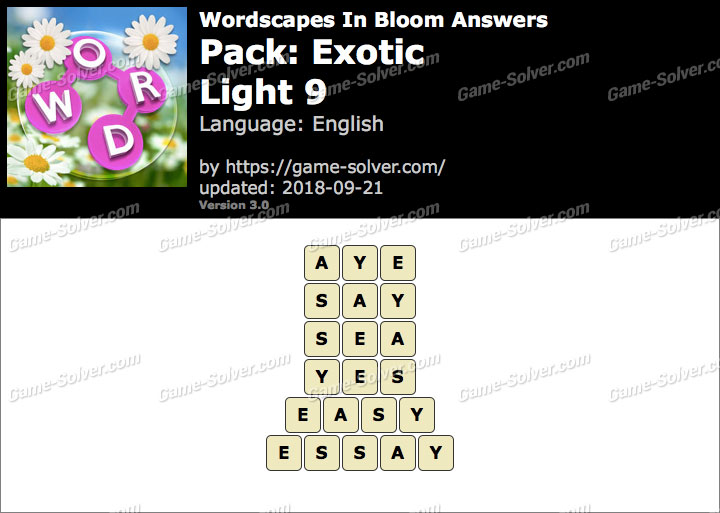 Wordscapes In Bloom Exotic-Light 9 Answers