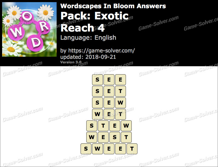Wordscapes In Bloom Exotic-Reach 4 Answers