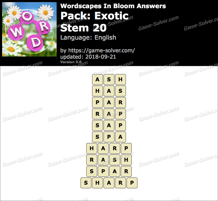 Wordscapes In Bloom Exotic-Stem 20 Answers