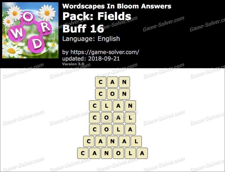 Wordscapes In Bloom Fields-Buff 16 Answers