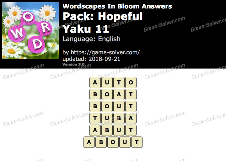 Wordscapes In Bloom Hopeful-Yaku 11 Answers
