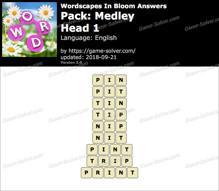 Wordscapes In Bloom Medley-Head 1 Answers
