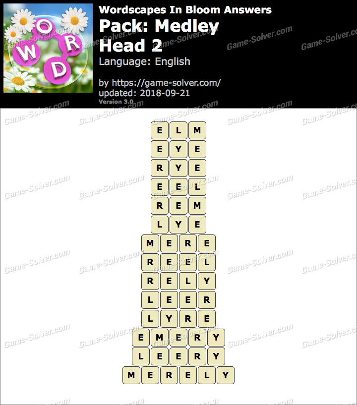 Wordscapes In Bloom Medley-Head 2 Answers