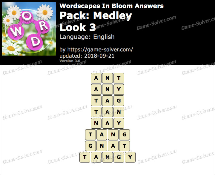 Wordscapes In Bloom Medley-Look 3 Answers