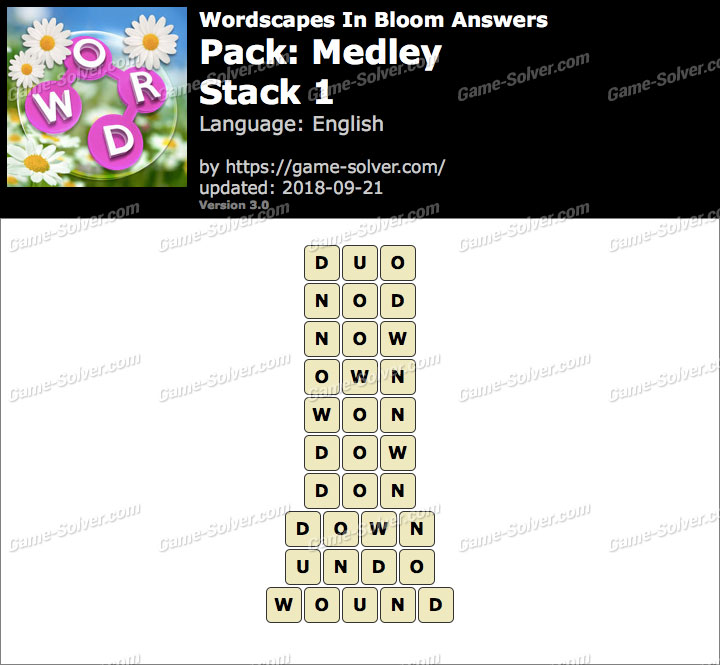 Wordscapes In Bloom Medley-Stack 1 Answers