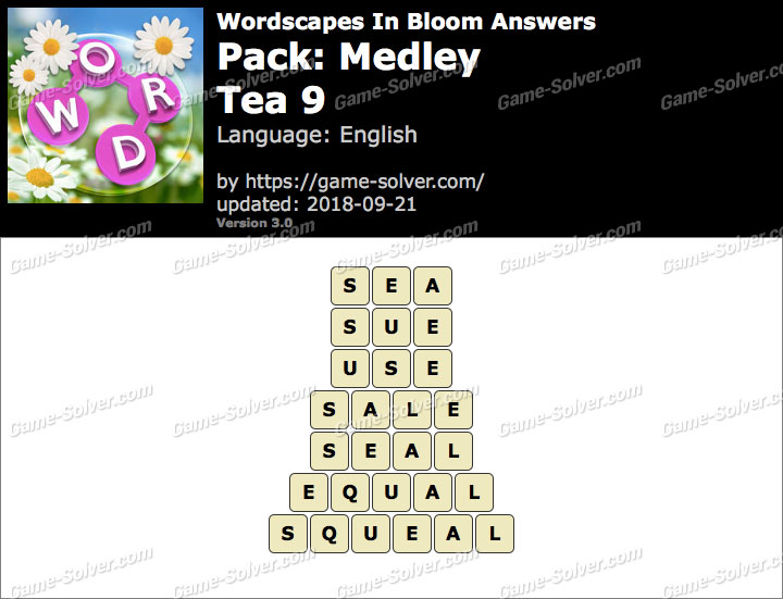 Wordscapes In Bloom Medley-Tea 9 Answers