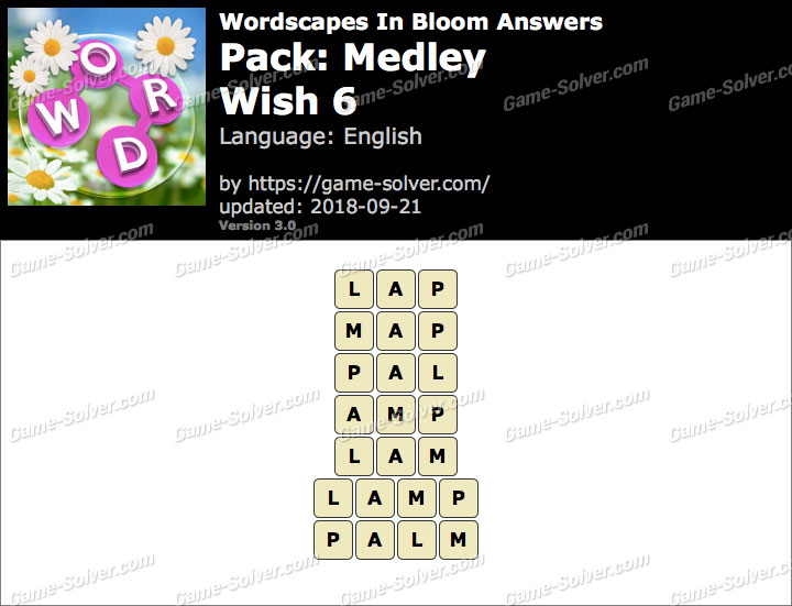 Wordscapes In Bloom Medley-Wish 6 Answers