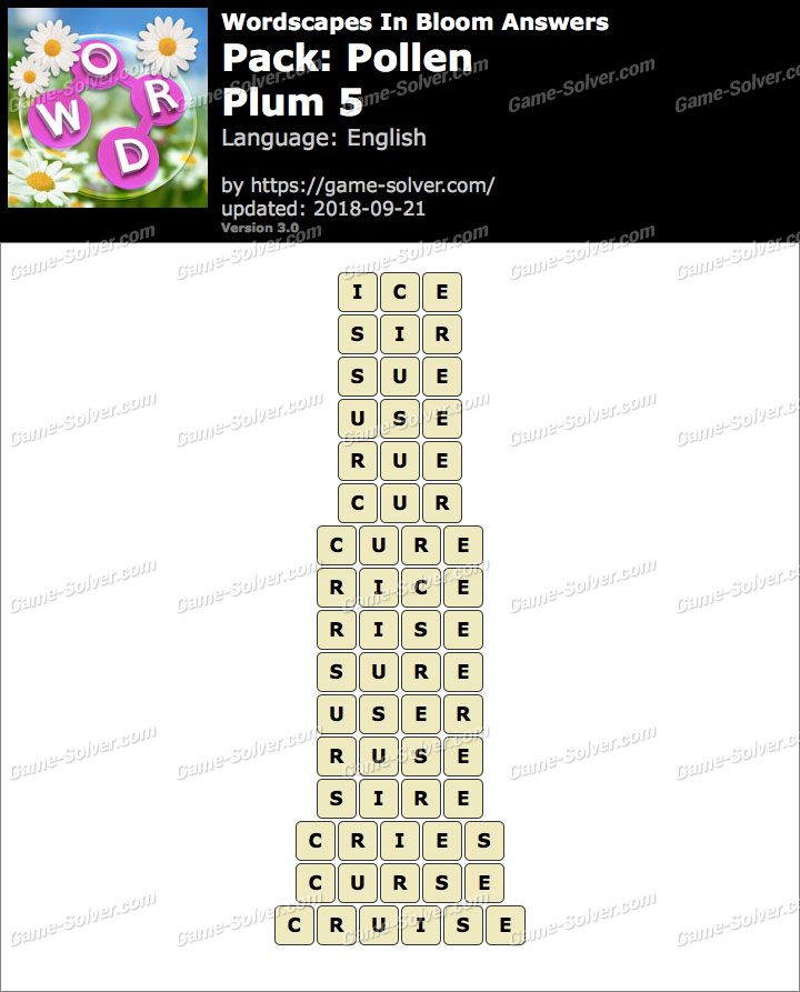 Wordscapes In Bloom Pollen-Plum 5 Answers