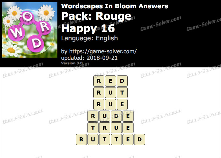 Wordscapes In Bloom Rouge-Happy 16 Answers