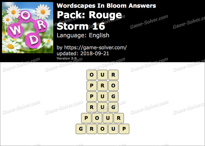Wordscapes In Bloom Rouge-Storm 16 Answers