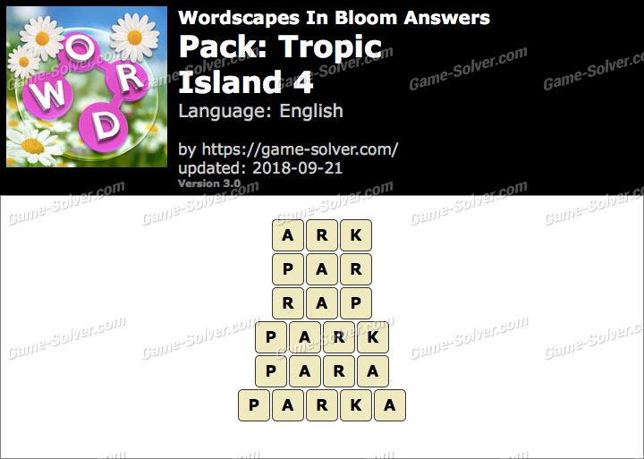 Wordscapes In Bloom Tropic-Island 4 Answers