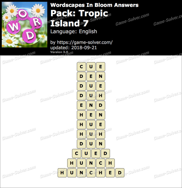 Wordscapes In Bloom Tropic-Island 7 Answers