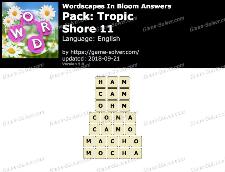 Wordscapes In Bloom Tropic-Shore 11 Answers