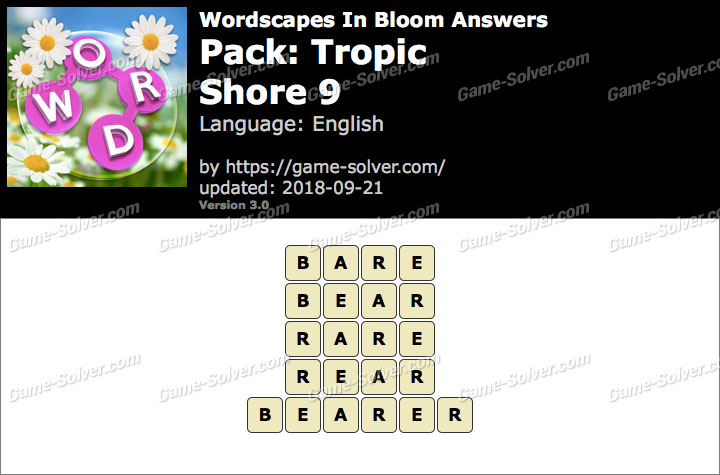 Wordscapes In Bloom Tropic-Shore 9 Answers