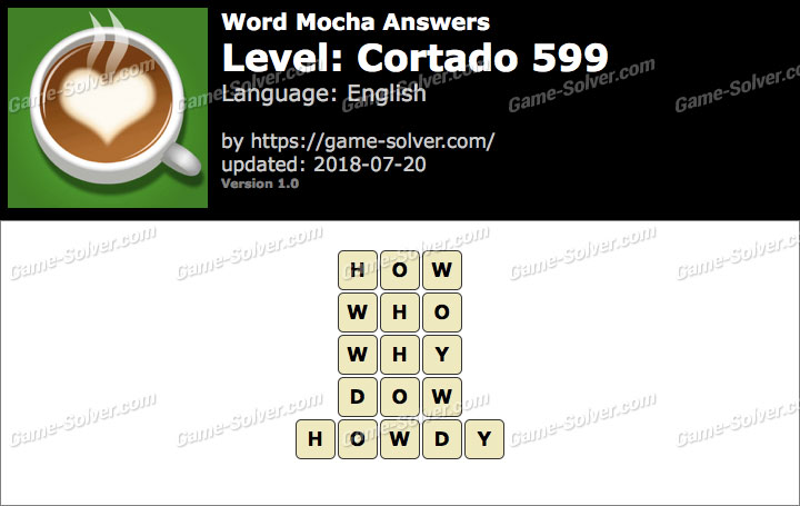 Word Mocha Cortado 599 Answers