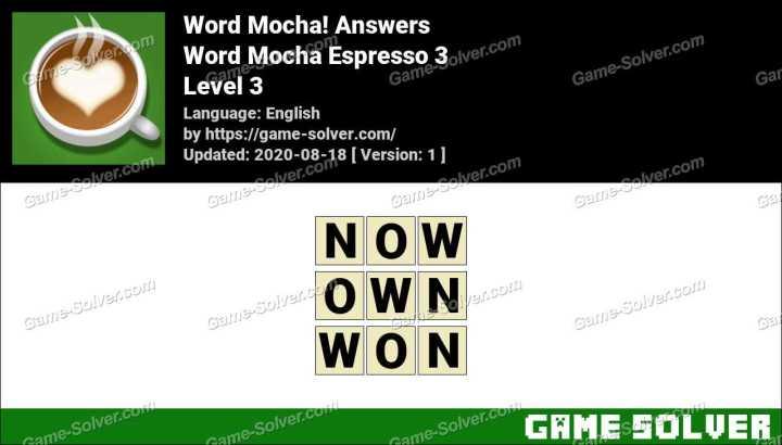 Word Mocha Espresso 3 Answers