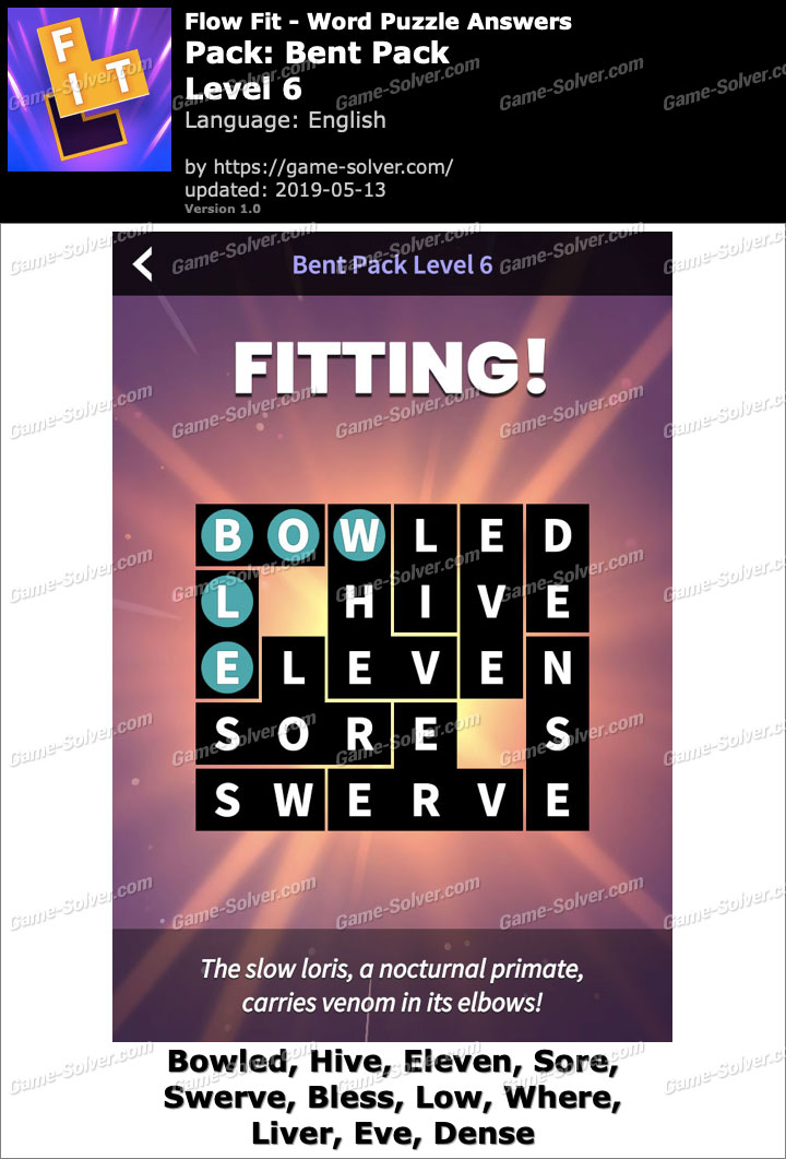 Flow Fit Bent Pack-Level 6 Answers