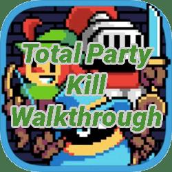 Total Party Kill Walkthrough
