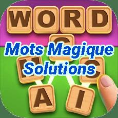 Mots Magique Solutions