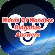 Words Of Wonders Answers Bulgarian
