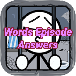 Words Episode Answers