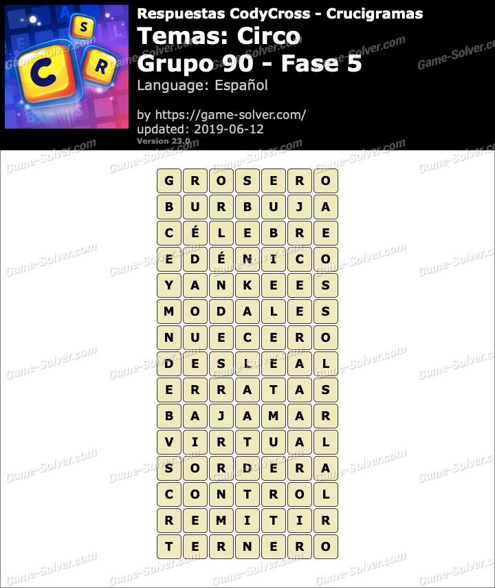Respuestas CodyCross Circo Grupo 90-Fase 5