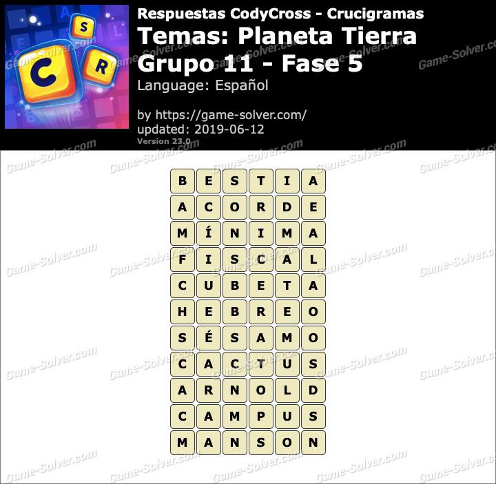 Respuestas CodyCross Planeta Tierra Grupo 11-Fase 5