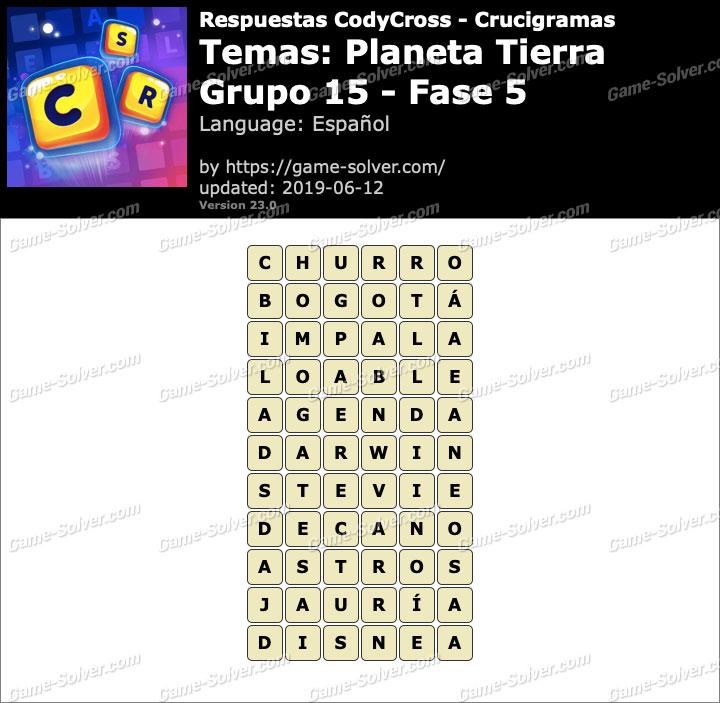 Respuestas CodyCross Planeta Tierra Grupo 15-Fase