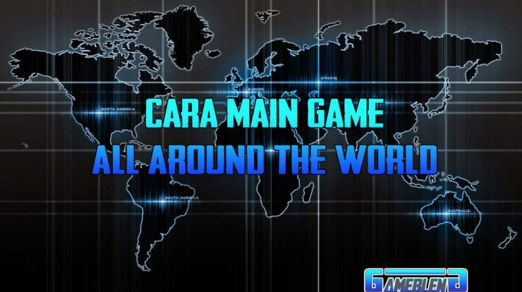 Cara Main Game All Around The World
