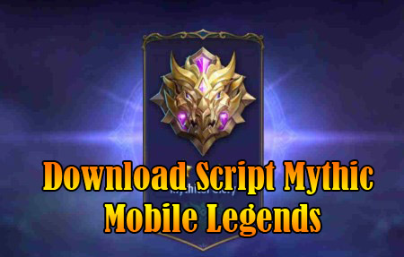 download script mythic mobile legends