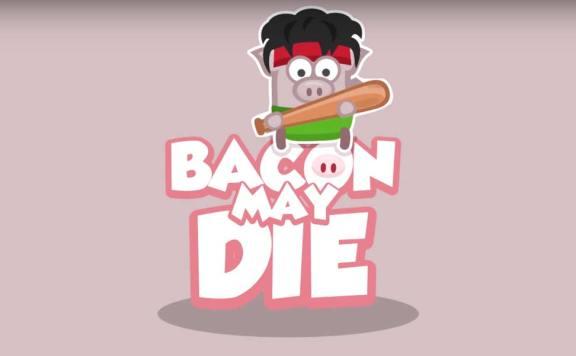 Скачать Bacon May Die на Android iOS