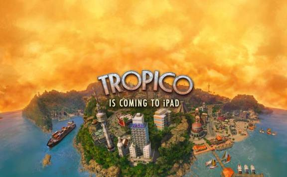 Tropico ipad android