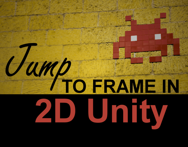 Jump To Frame in 2D Unity - Game Dev Bill