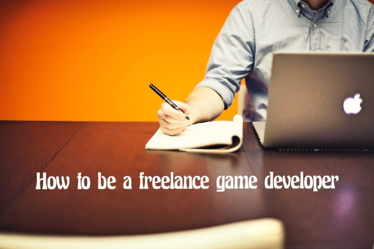 How to be a freelance game developer