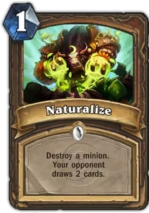 Hearthstone Naturalize