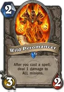Hearthstone Wild Pyromancer