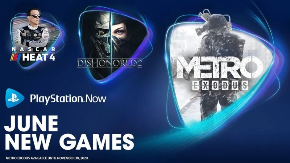 PlayStation Now Metro Exodus, Dishonored 2, NASCAR Heat 4