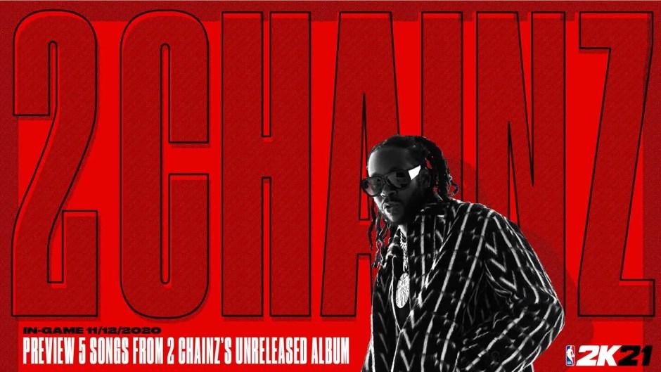 NBA 2K21 2 Chainz tracks