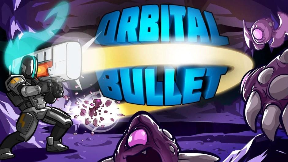 Orbital Bullet new update