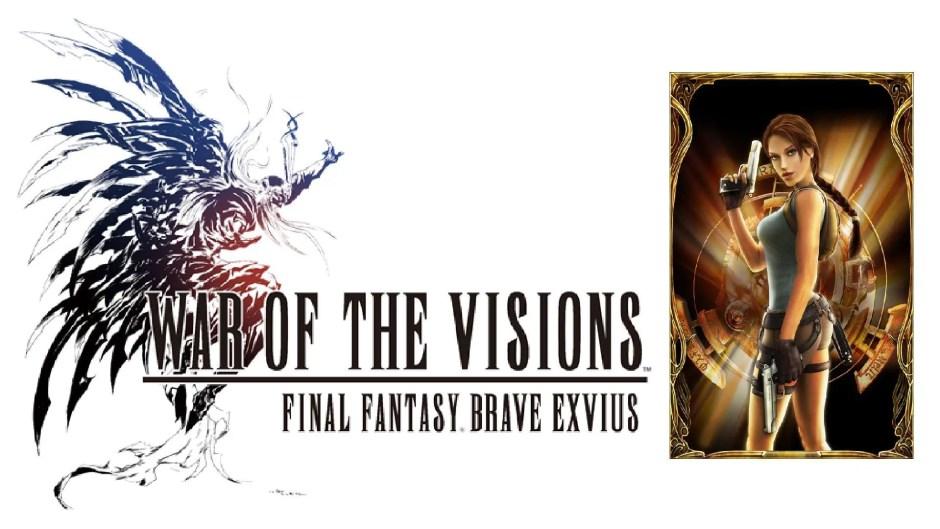 War Of The Visions Final Fantasy Brave Exvius Tomb Raider