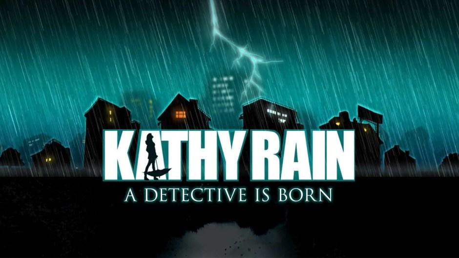 Kathy Rain: Director's Cut
