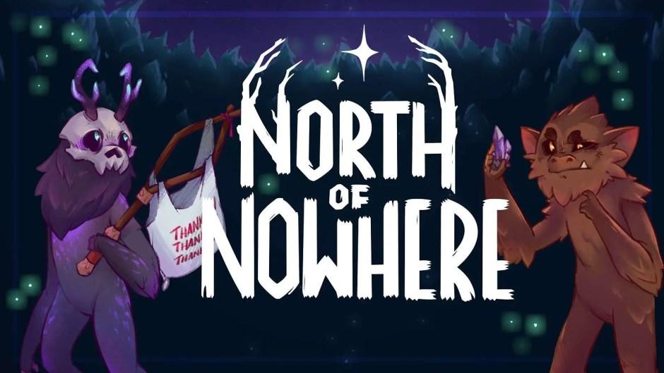 North of Nowhere Kickstarter Campaign
