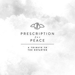 prescription-for-peace-a-tribute-to-the-departed.jpg.500