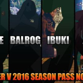 Street Fighter V Post-Launch Characters and 2016 Season Pass Confirmed